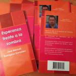 """""""Esperanza frente a la sombra"""" segunda edición"""