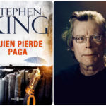"""QUIEN PIERDE PAGA"" de Stephen King"